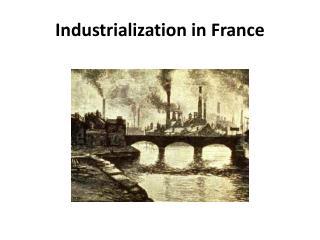 Industrialization in  France