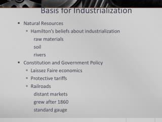 Basis for Industrialization
