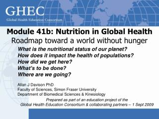 Module 41b: Nutrition in Global Health Roadmap toward a world without hunger