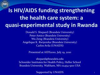 Is HIV/AIDS funding strengthening the health care system: a quasi-experimental study in Rwanda