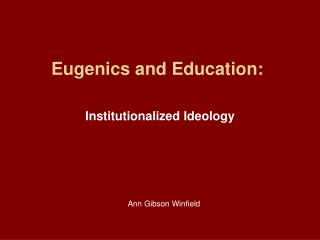 Eugenics and Education: