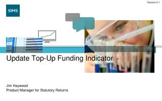 Update Top-Up Funding Indicator
