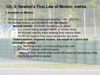 Ch. 3: Newton's First Law of Motion: Inertia