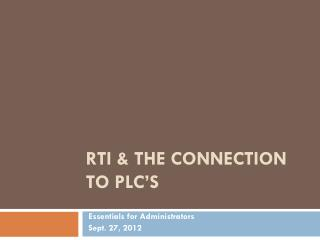 RTI & the Connection to plc's