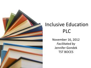 Inclusive Education  PLC