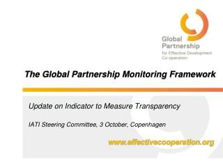 The Global Partnership Monitoring Framework