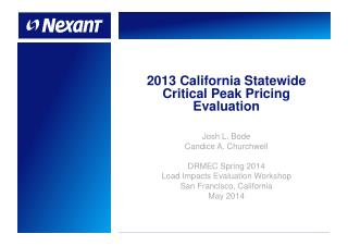 2013  California Statewide  Critical Peak Pricing Evaluation