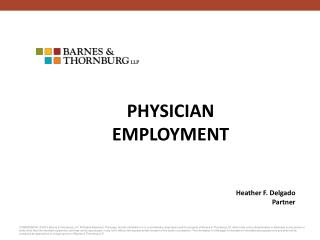 PHYSICIAN EMPLOYMENT