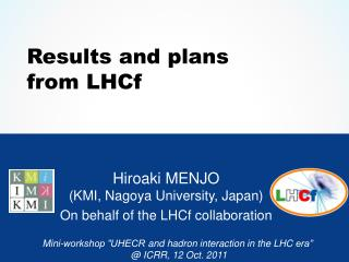 Results  and plans  from  LHCf