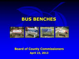 BUS BENCHES