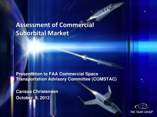 Assessment of Commercial  Suborbital  Market