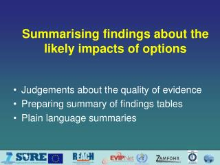 Summarising findings about the likely impacts of options
