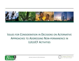 Assessing Alternative Approaches