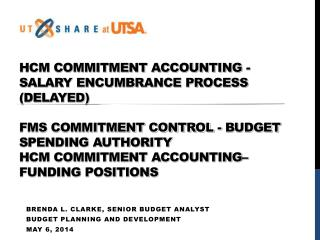 Brenda L. Clarke, Senior Budget analyst Budget Planning and Development May 6, 2014