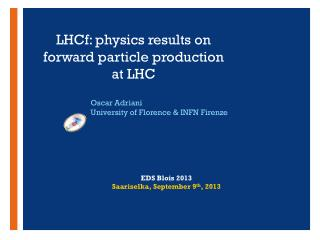 LHCf:  physics results  on forward particle production at  LHC