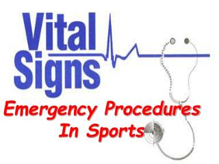 Emergency Procedures  In Sports