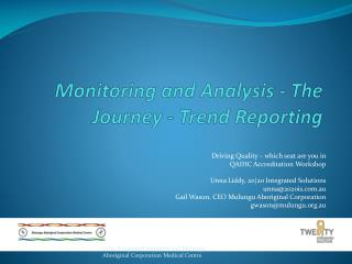 Monitoring and Analysis - The Journey - Trend Reporting