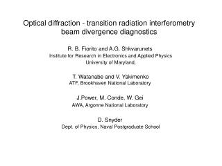 Optical diffraction - transition radiation interferometry beam divergence diagnostics