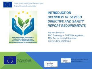 INTRODUCTION Overview of SEVESO DIRECTIVE and SAFETY REPORT REQUIREMENTS