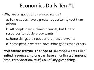 - Why are all goods and services scarce?