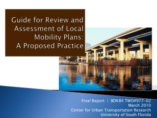 Guide for Review and Assessment of Local Mobility Plans:  A Proposed Practice