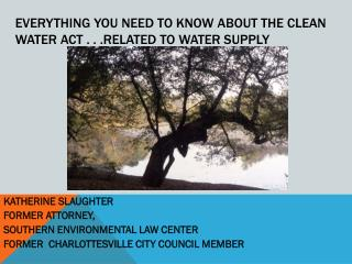 Everything you need to know about the cLean Water Act . . .related to water supply