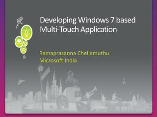 Developing Windows 7 based Multi-Touch Application