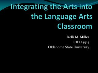 Integrating the Arts into the Language Arts Classroom