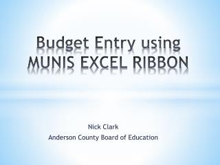 Budget Entry using MUNIS EXCEL RIBBON