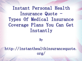 Instant Personal Health Insurance
