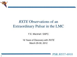 RXTE  Observations of an Extraordinary Pulsar in the LMC