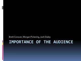 Importance of the Audience