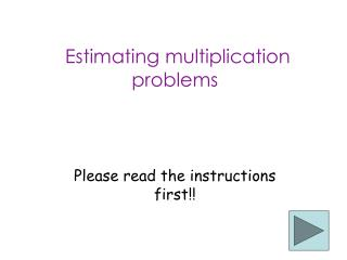 Estimating multiplication problems
