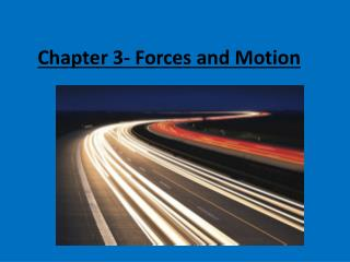 Chapter 3- Forces and Motion