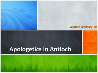 Apologetics in Antioch