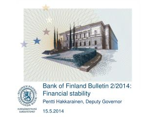 Bank  of Finland Bulletin 2/2014: Financial stability