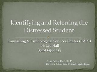 Identifying and Referring the Distressed Student
