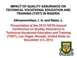 IMPACT OF QUALITY ASSURANCE ON TECHNICAL VOCATIONAL EDUCATION AND TRAINING (TVET) IN NIGERIA