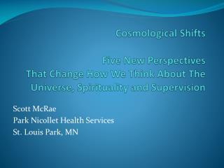 Scott McRae Park Nicollet Health Services St. Louis Park, MN