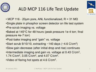 ALD MCP 116 Life Test Update