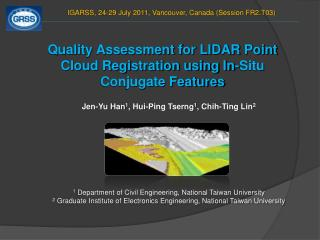Quality Assessment for LIDAR Point Cloud Registration using In-Situ Conjugate Features