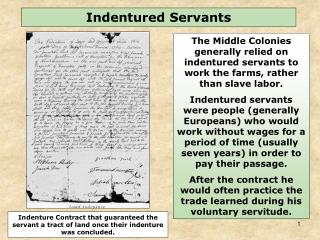Indenture Contract that guaranteed the servant a tract of land once their indenture was concluded.