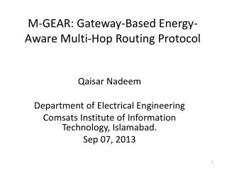 M-GEAR: Gateway-Based Energy-Aware Multi-Hop Routing Protocol