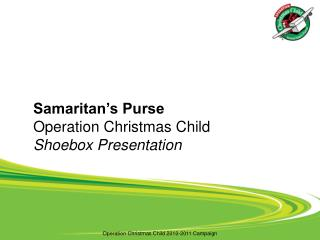 Samaritan's Purse Operation Christmas Child  Shoebox Presentation