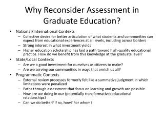 Why Reconsider Assessment in Graduate Education?