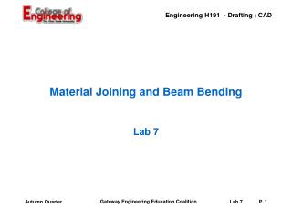Material Joining and Beam Bending