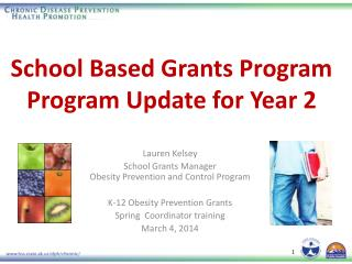 School Based Grants Program Program Update for Year 2