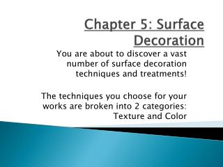 Chapter 5:  S urface Decoration