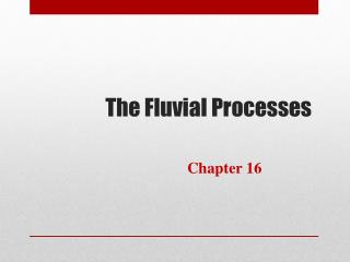 The Fluvial Processes