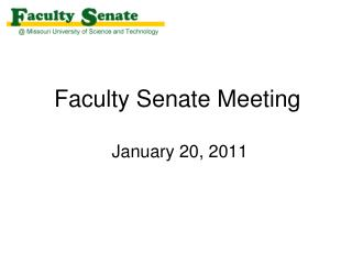 Faculty Senate Meeting  January 20, 2011